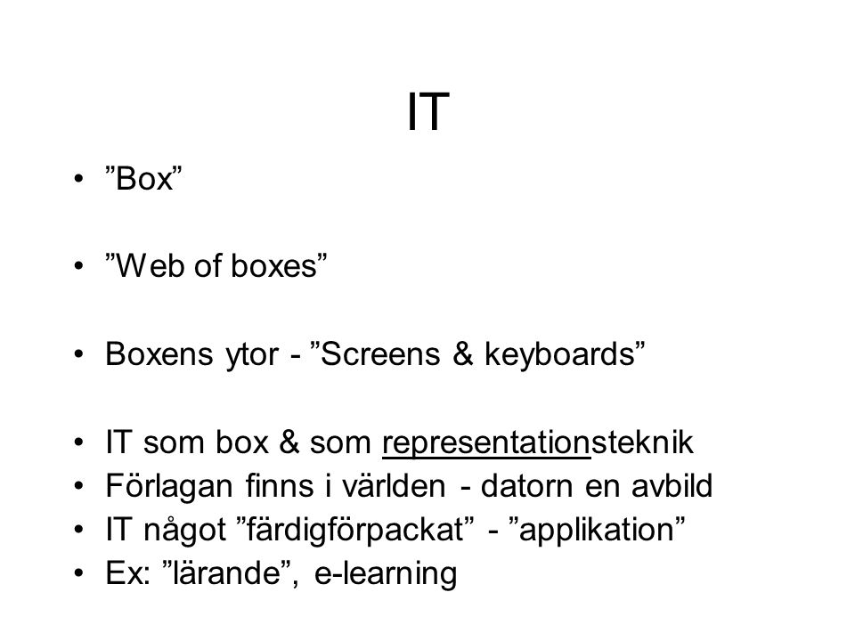 IT Box Web of boxes Boxens ytor - Screens & keyboards