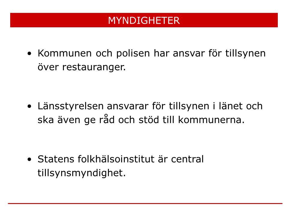 MYNDIGHETER Kommunen och polisen har ansvar för tillsynen över restauranger.