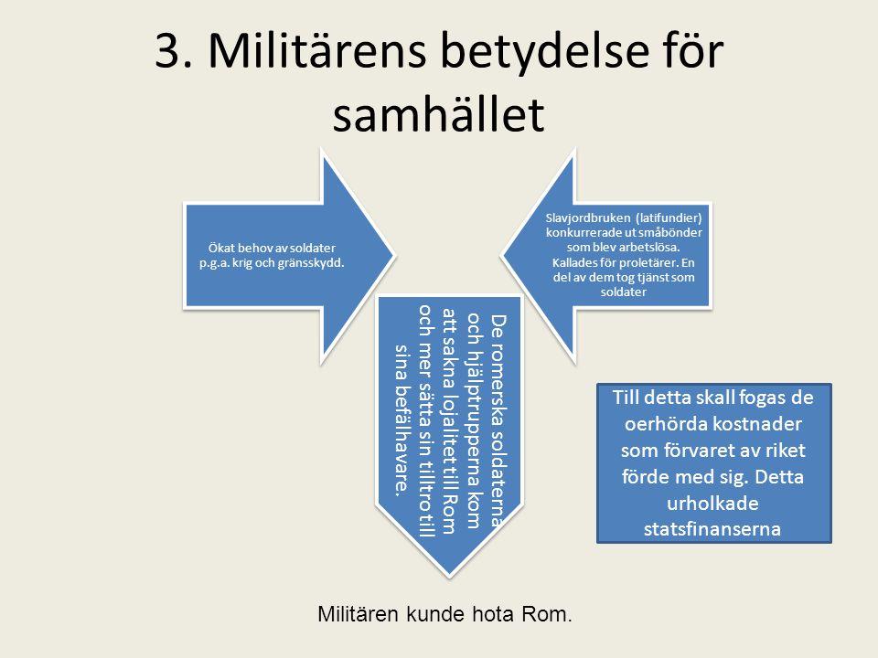 3. Militärens betydelse för samhället