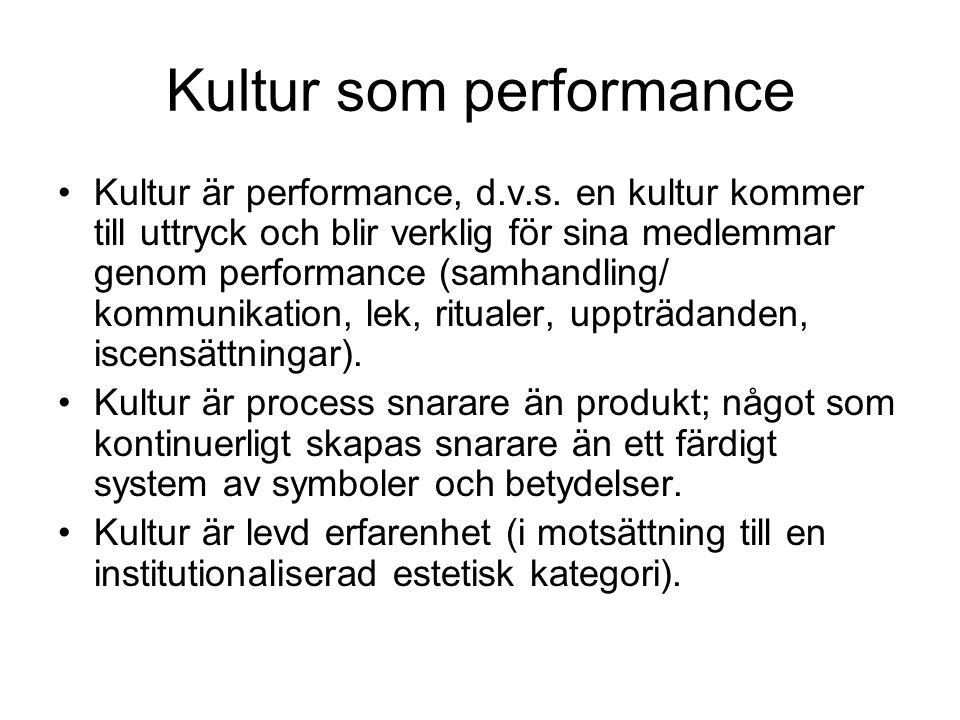Kultur som performance