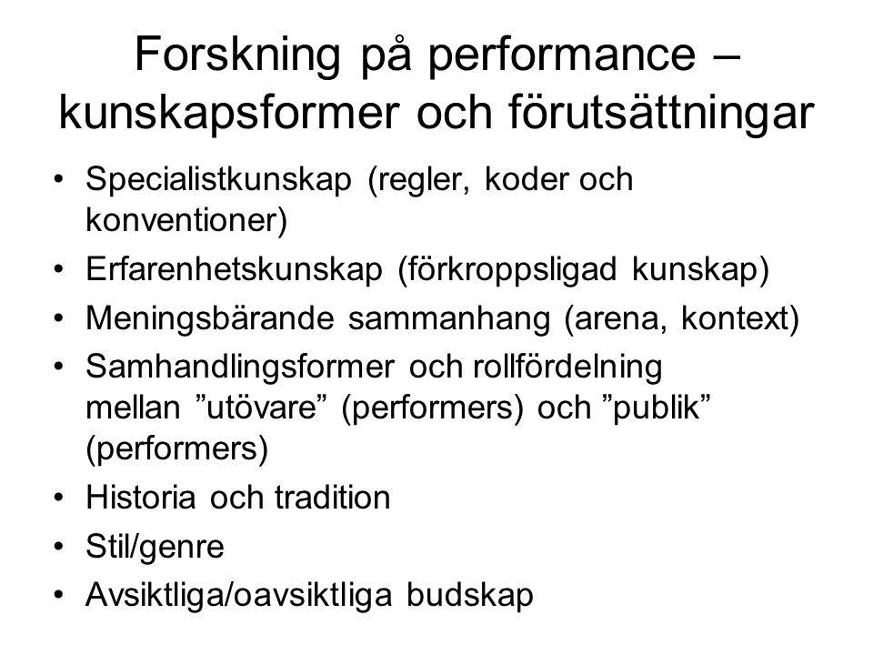 Forskning på performance – kunskapsformer och förutsättningar