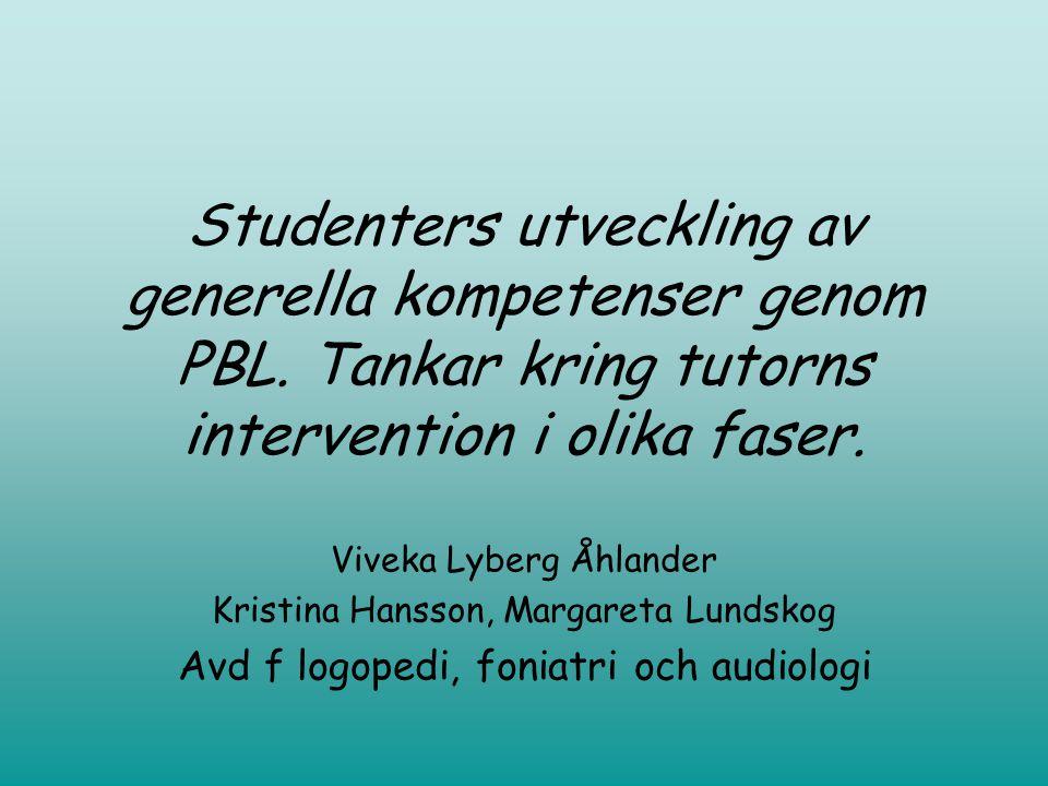 Studenters utveckling av generella kompetenser genom PBL