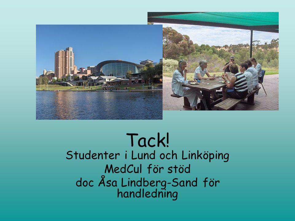 Tack! Studenter i Lund och Linköping MedCul för stöd