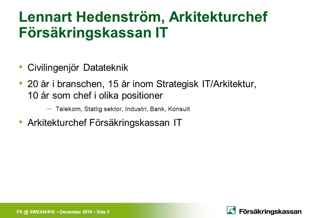 Lennart Hedenström, Arkitekturchef Försäkringskassan IT
