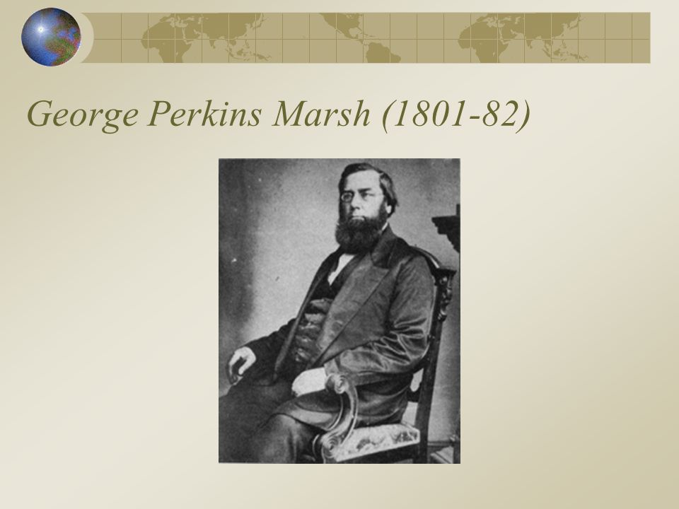 George Perkins Marsh (1801-82)