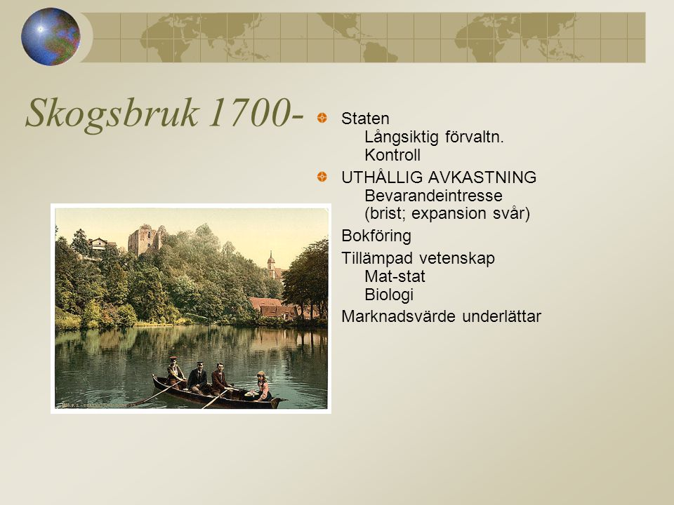 Skogsbruk 1700- Staten Långsiktig förvaltn. Kontroll