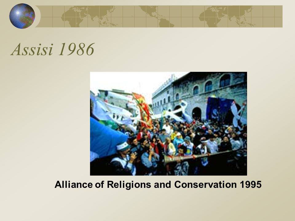 Assisi 1986 Alliance of Religions and Conservation 1995