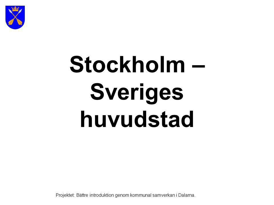 Stockholm – Sveriges huvudstad