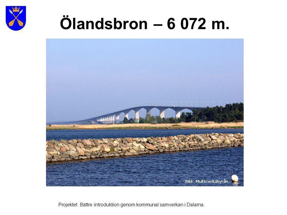 Ölandsbron – 6 072 m. Bild: Multimediabyrån.