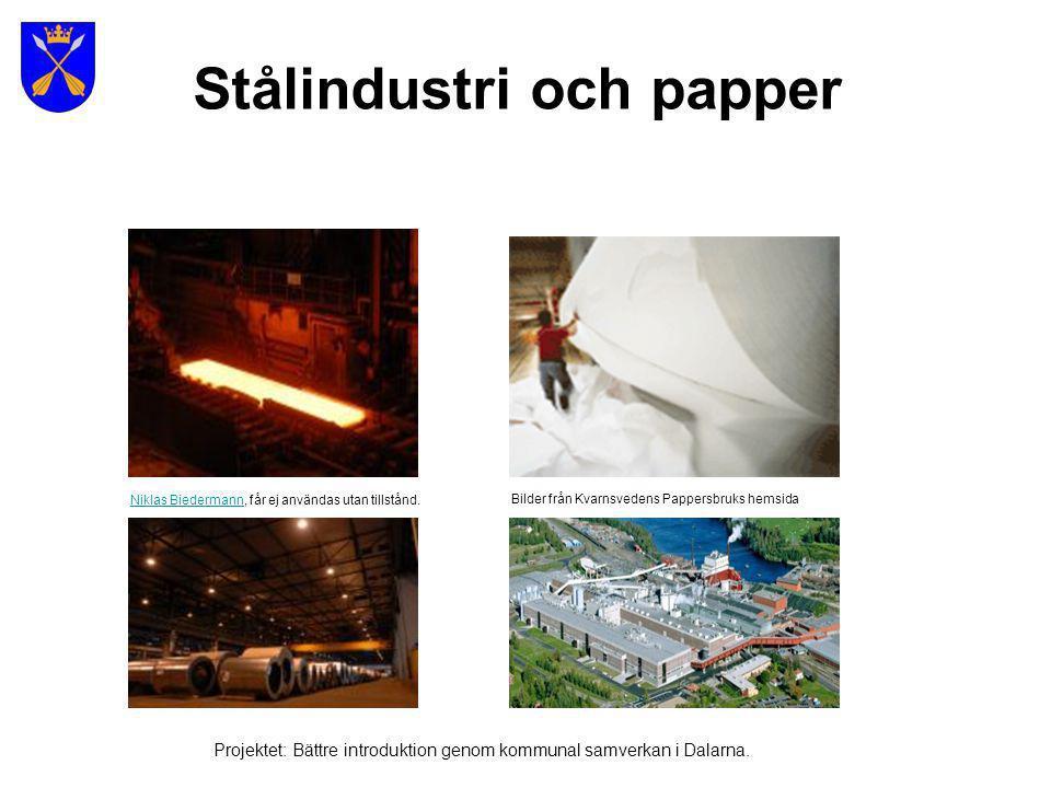 Stålindustri och papper