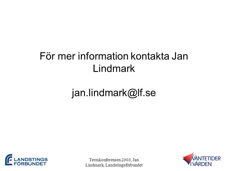 För mer information kontakta Jan Lindmark jan.lindmark@lf.se