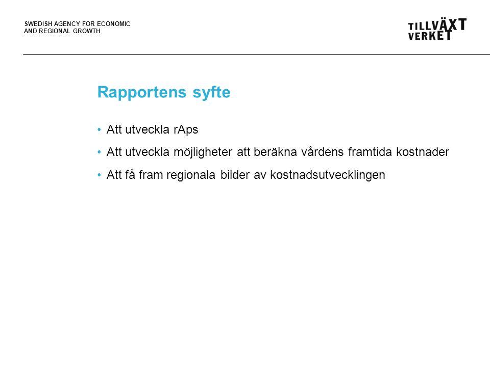 Rapportens syfte Att utveckla rAps