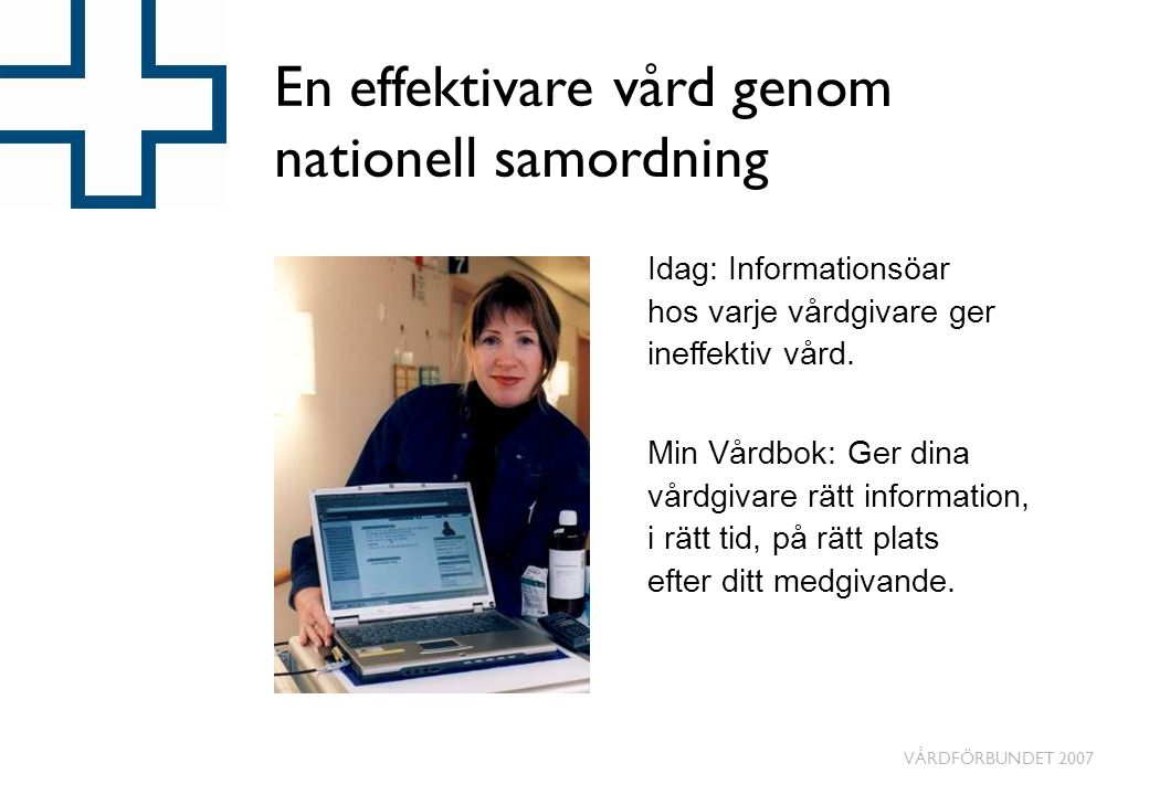 En effektivare vård genom nationell samordning