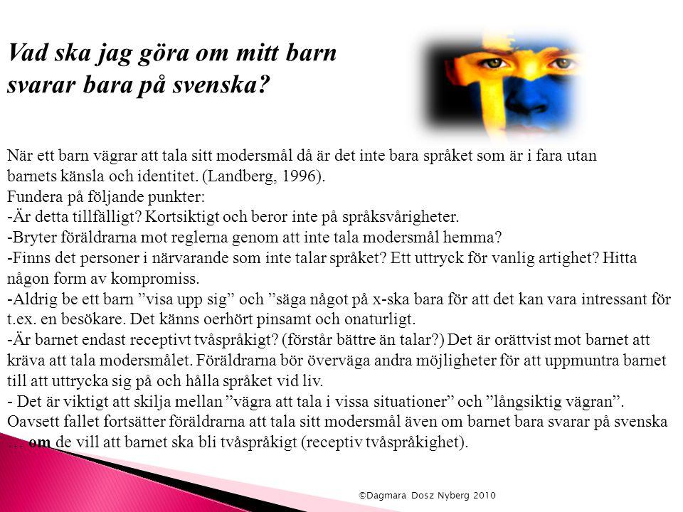 Vad ska jag göra om mitt barn svarar bara på svenska