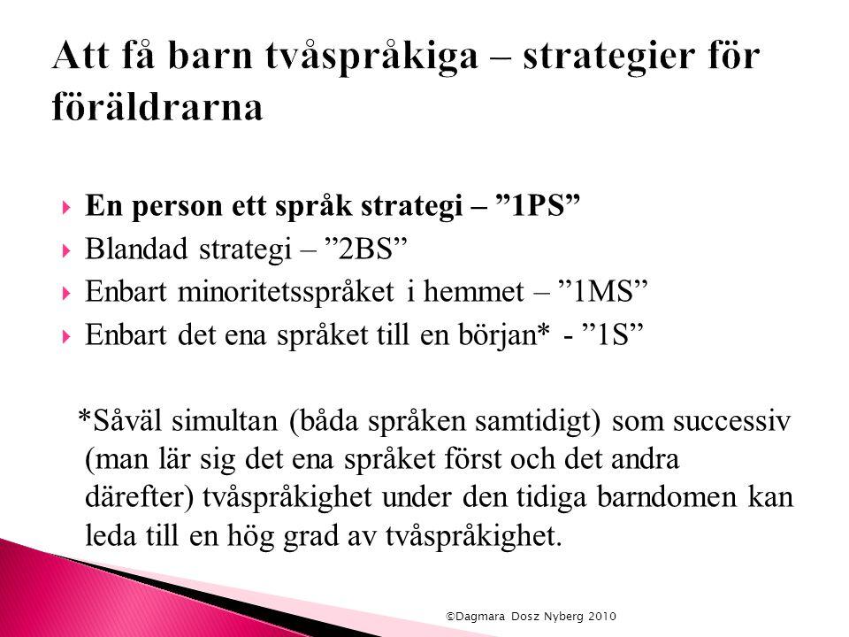 Att få barn tvåspråkiga – strategier för föräldrarna