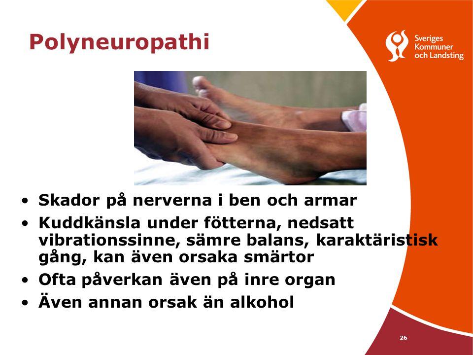 Polyneuropathi Skador på nerverna i ben och armar