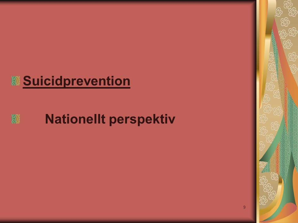 Suicidprevention Nationellt perspektiv