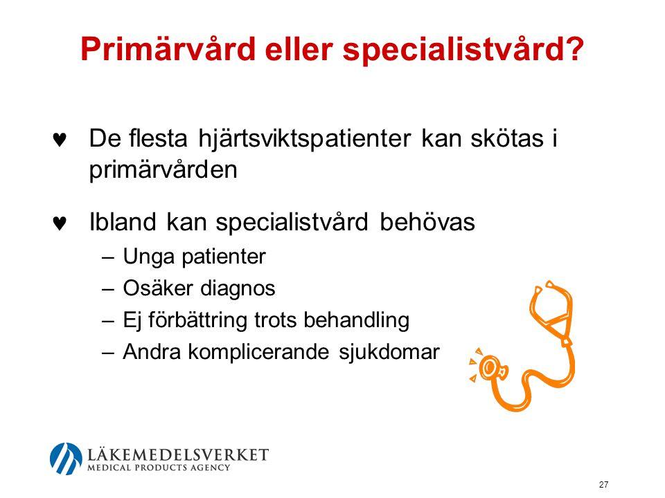 Primärvård eller specialistvård