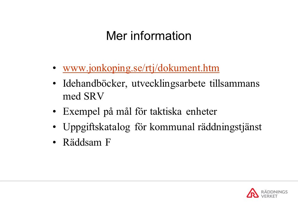 Mer information www.jonkoping.se/rtj/dokument.htm