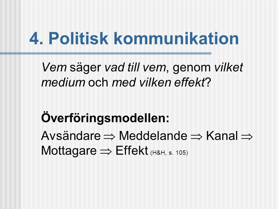 4. Politisk kommunikation
