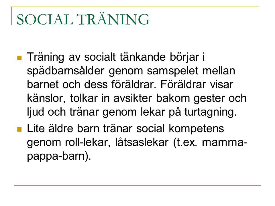 SOCIAL TRÄNING