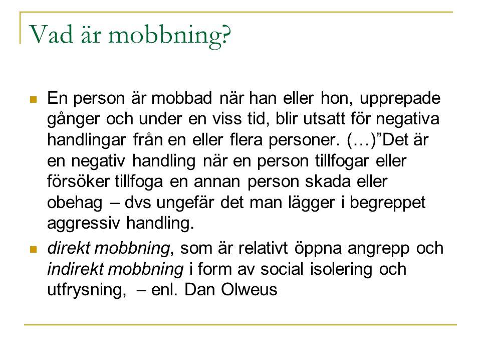 Vad är mobbning