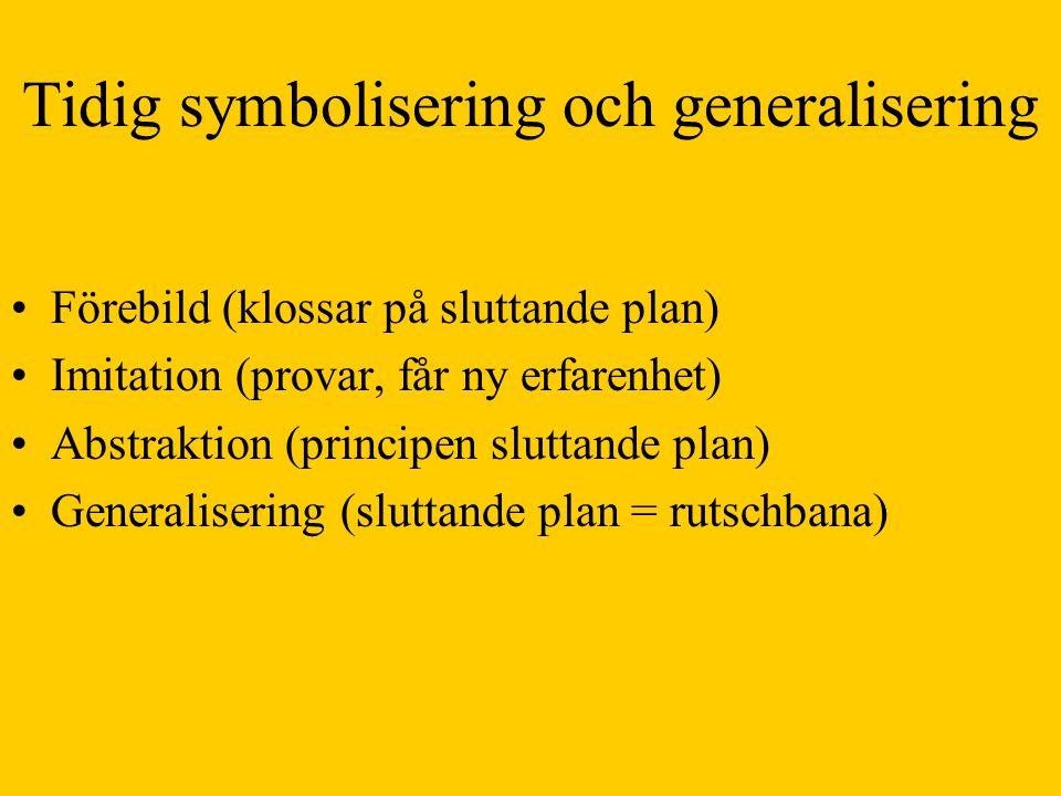 Tidig symbolisering och generalisering