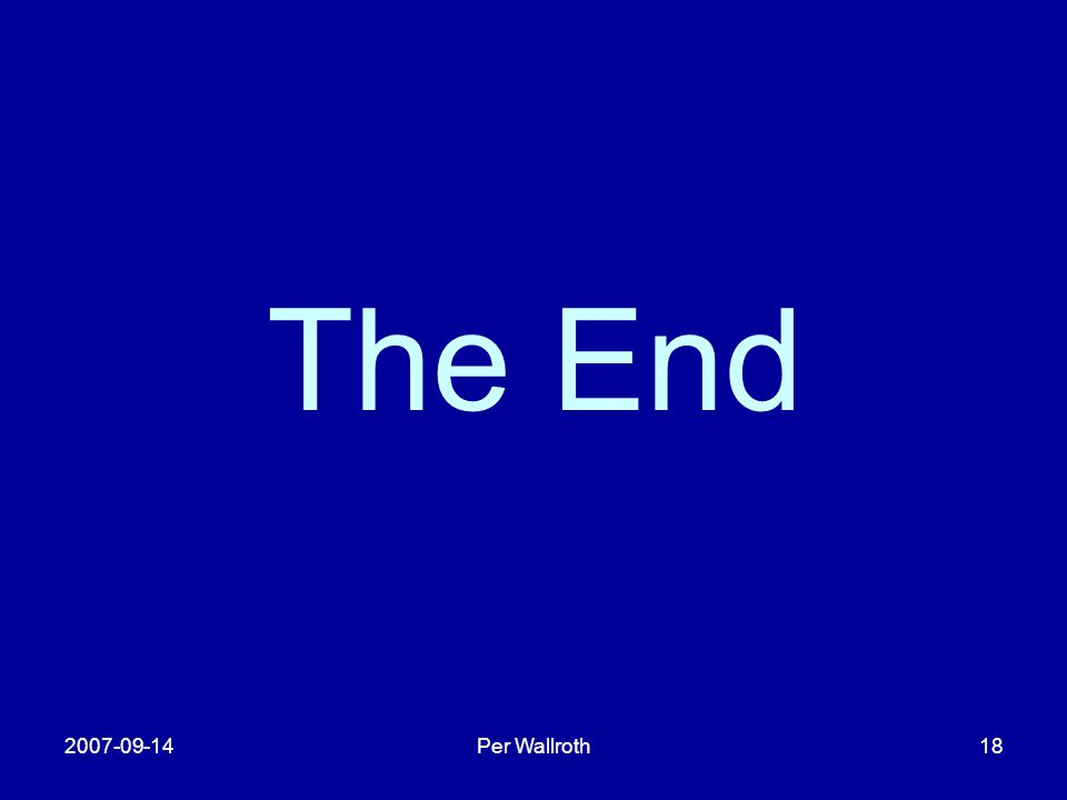 The End 2007-09-14 Per Wallroth