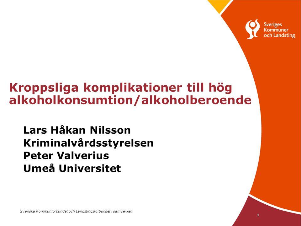 Kroppsliga komplikationer till hög alkoholkonsumtion/alkoholberoende