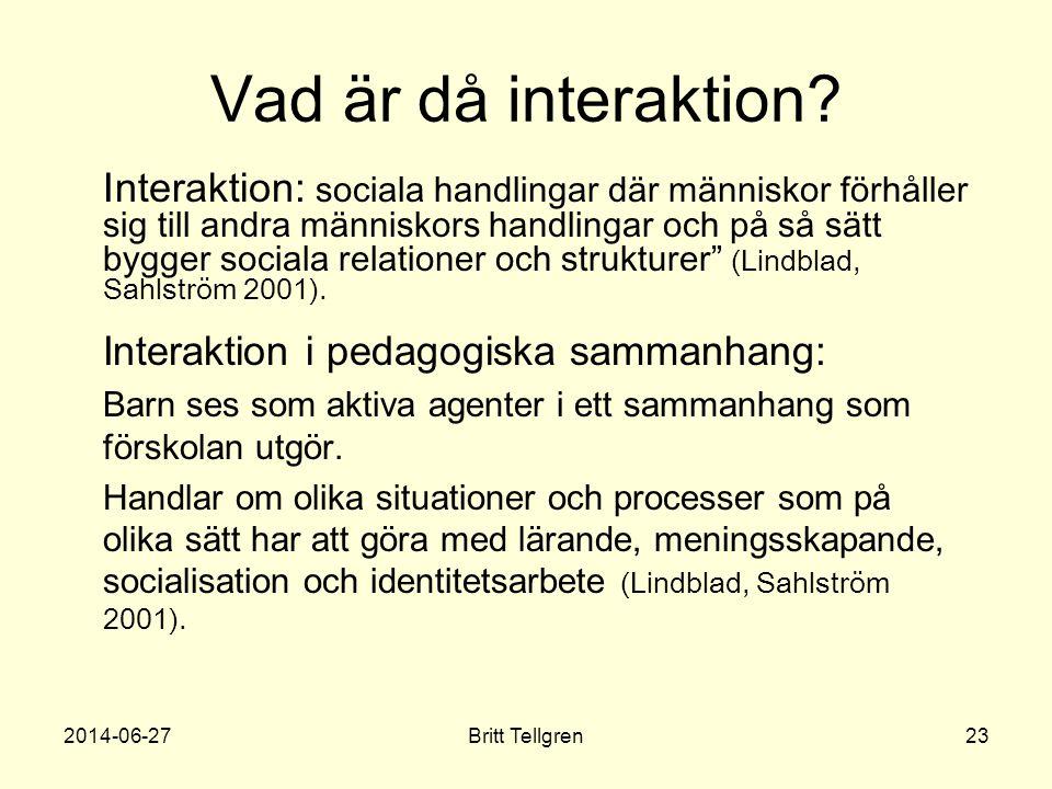 Vad är då interaktion
