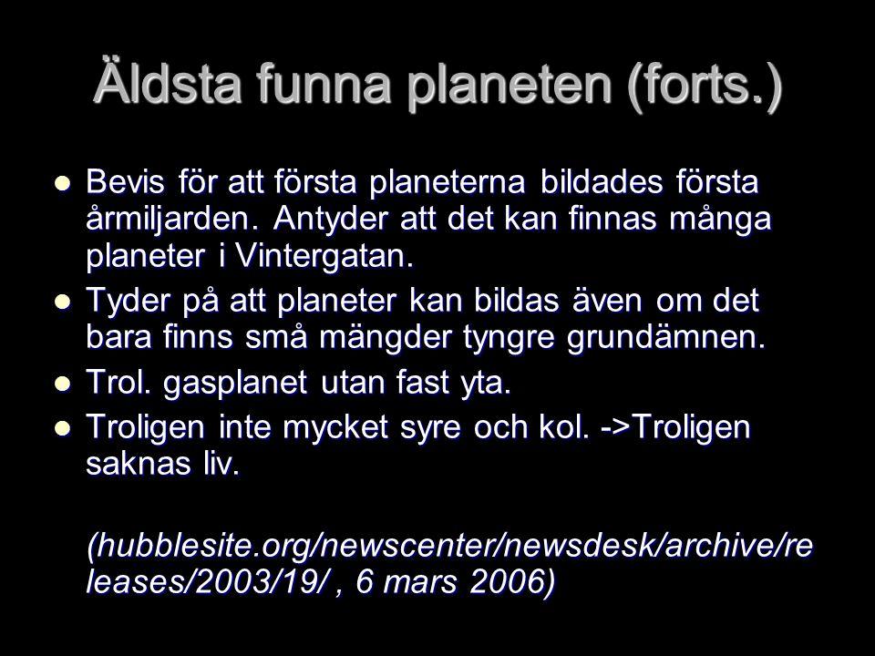 Äldsta funna planeten (forts.)