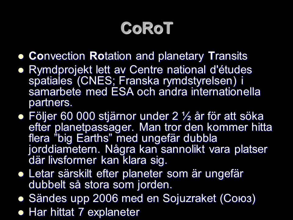 CoRoT Convection Rotation and planetary Transits