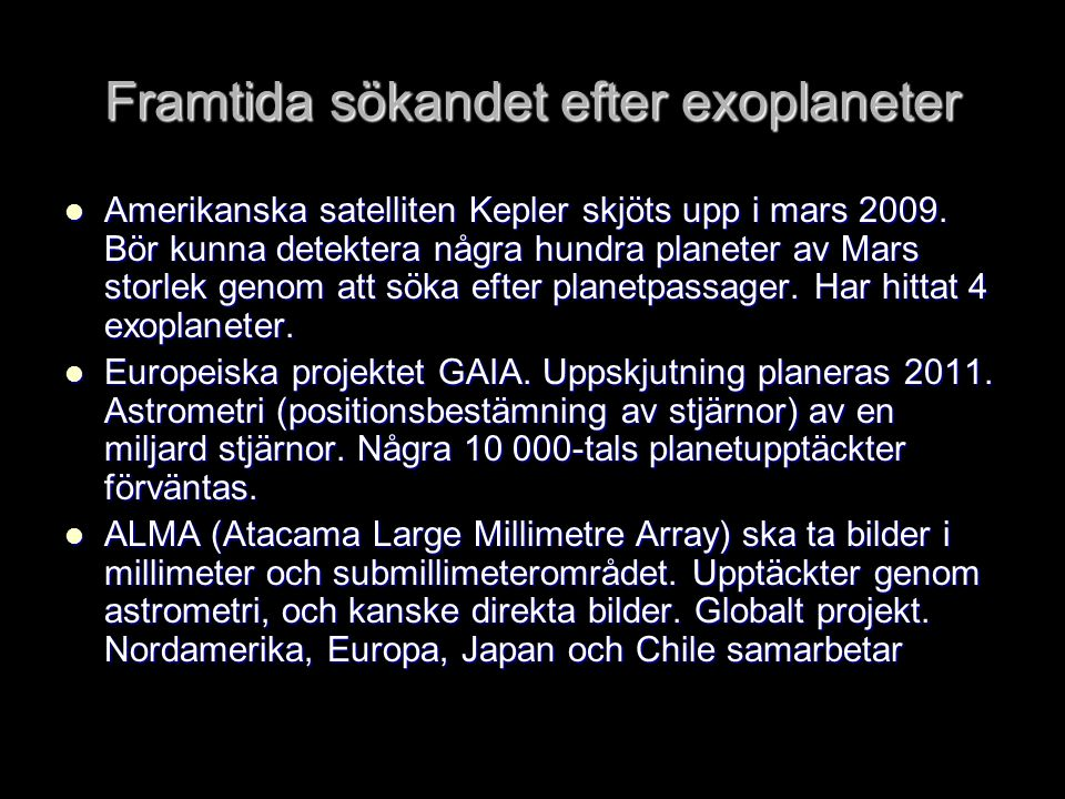 Framtida sökandet efter exoplaneter