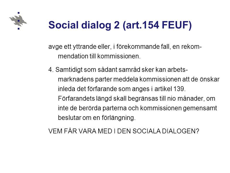 Social dialog 2 (art.154 FEUF)