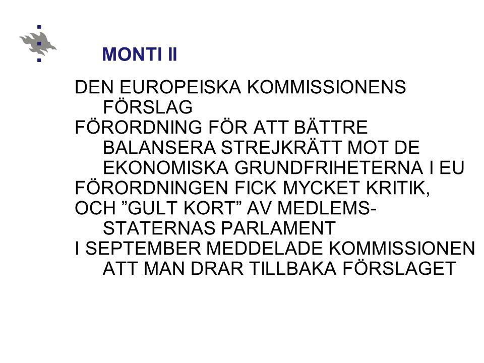 DEN EUROPEISKA KOMMISSIONENS FÖRSLAG