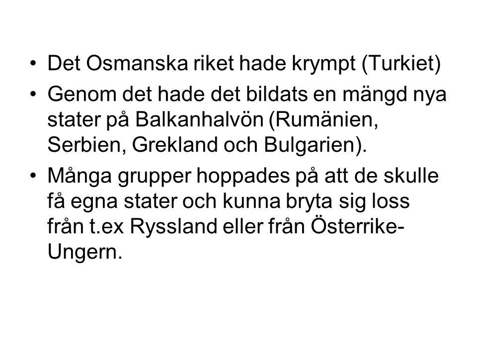 Det Osmanska riket hade krympt (Turkiet)