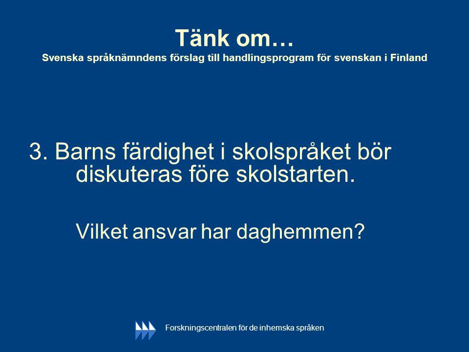 Tänk om… Svenska språknämndens förslag till handlingsprogram för svenskan i Finland