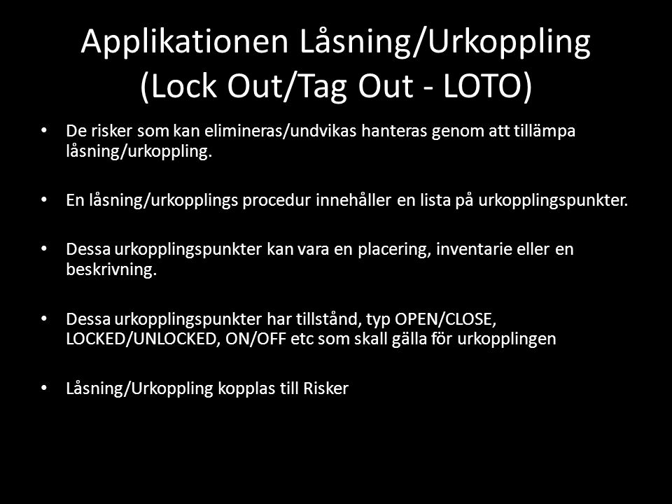 Applikationen Låsning/Urkoppling (Lock Out/Tag Out - LOTO)