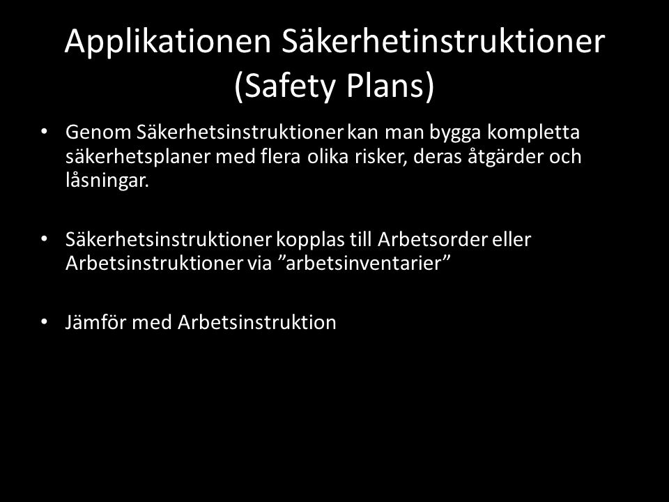 Applikationen Säkerhetinstruktioner (Safety Plans)