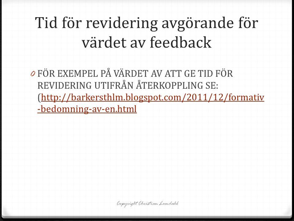 Tid för revidering avgörande för värdet av feedback