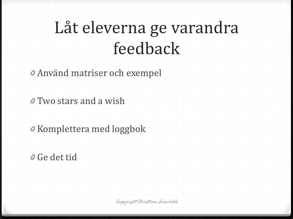 Låt eleverna ge varandra feedback
