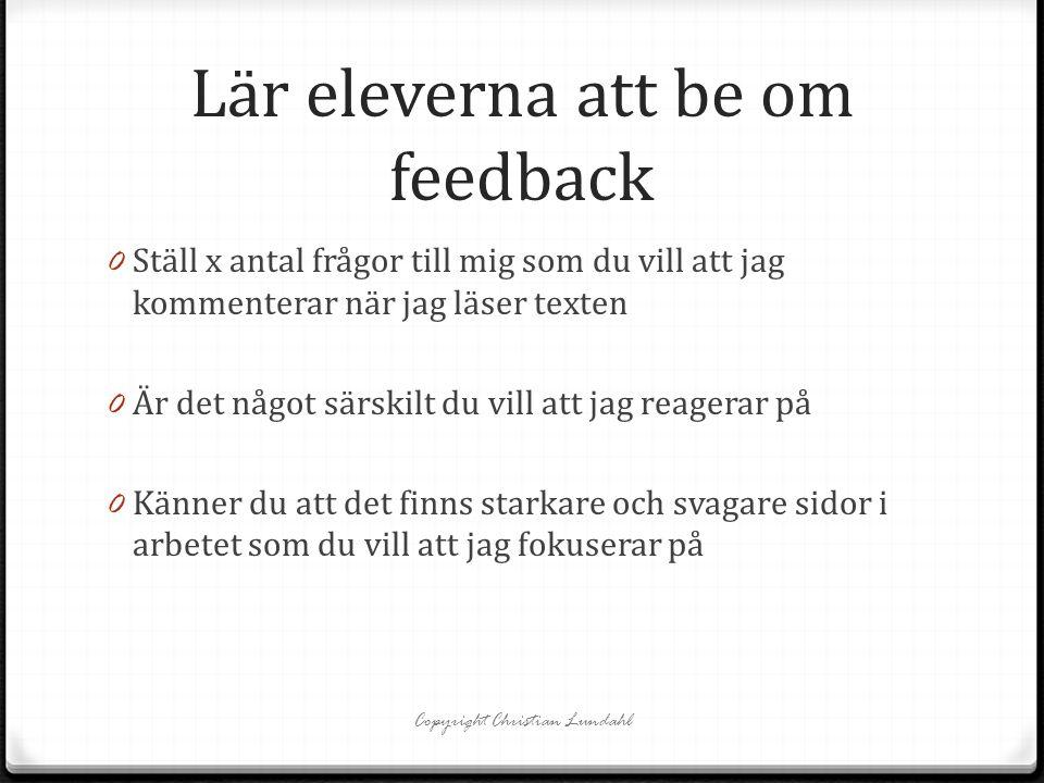 Lär eleverna att be om feedback