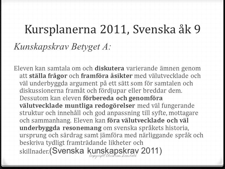 Kursplanerna 2011, Svenska åk 9