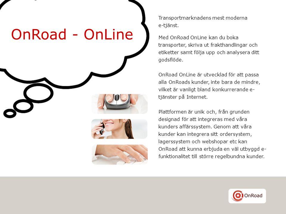 OnRoad - OnLine Transportmarknadens mest moderna e-tjänst.