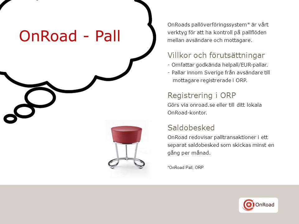 OnRoad - Pall Villkor och förutsättningar Registrering i ORP