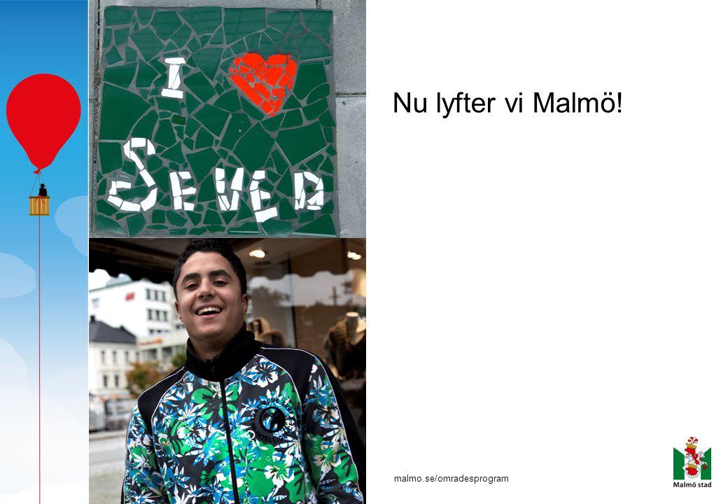 Nu lyfter vi Malmö!