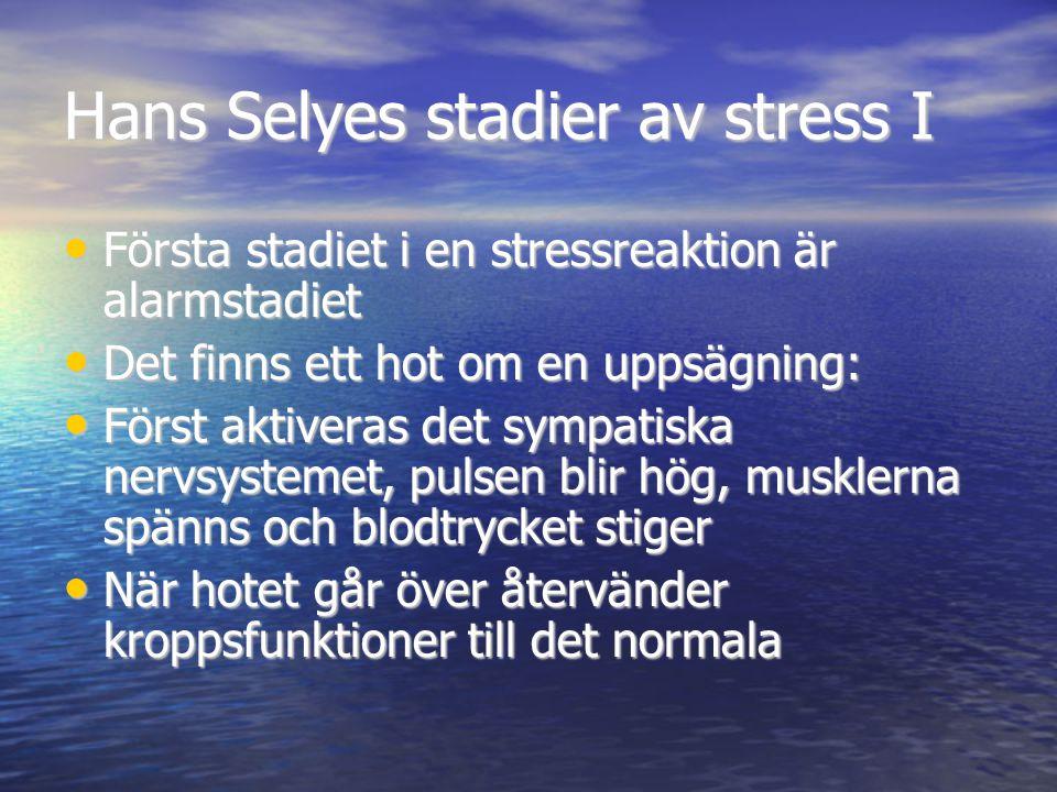 Hans Selyes stadier av stress I