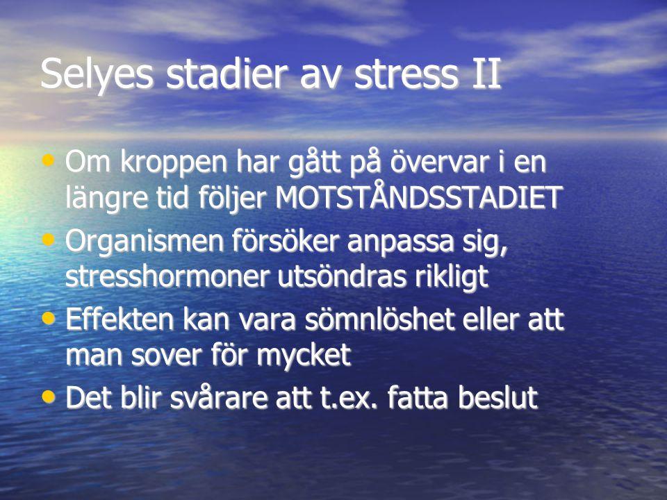 Selyes stadier av stress II