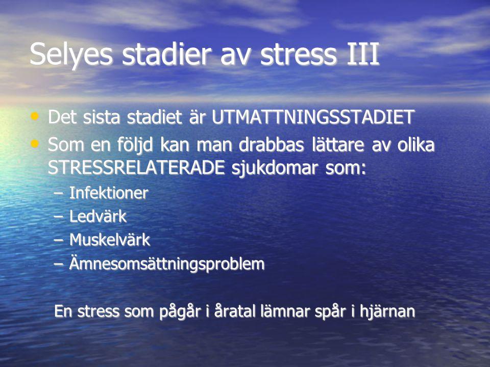 Selyes stadier av stress III