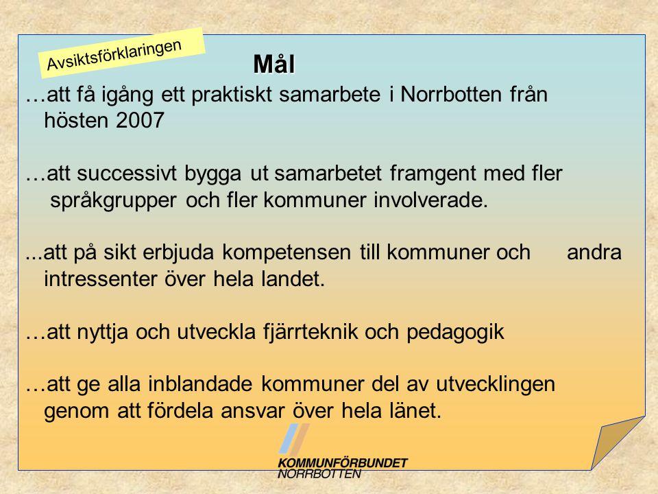 …att få igång ett praktiskt samarbete i Norrbotten från